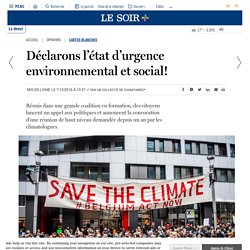 Déclarons l'état d'urgence environnemental et social!