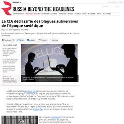 La CIA déclassifie des blagues subversives de l'époque soviétique