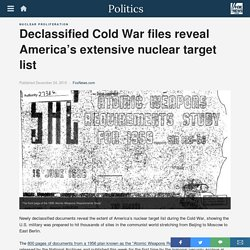 Declassified Cold War files reveal America's extensive nuclear target list