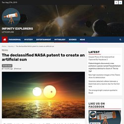 The declassified NASA patent to create an artificial sun - Infinity Explorers