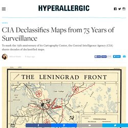 CIA Releases Declassified Maps from 75 Years of Intelligence Cartography