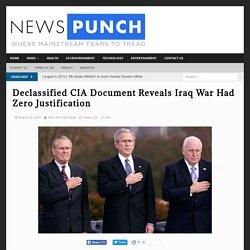 Declassified CIA Document Reveals Iraq War Had Zero Justification