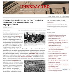 Declassified Record on Tlatelolco Massacre Preceding '68 Olympic Games