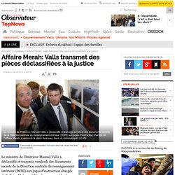 Affaire Merah: Valls transmet des pièces déclassifiées à la justice