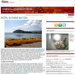 déclassifiés » ACTA, le traité qui fuit