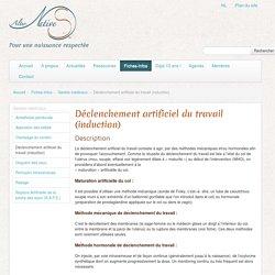Déclenchement artificiel du travail (induction) - AlterNatives