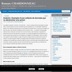 Arduino: Exemple d'une collecte de données qui va déclencher une action - Ronan CHARDONNEAU