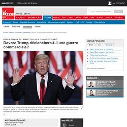 Davos: Trump déclenchera-t-il une guerre commerciale?