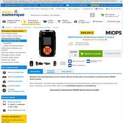 Déclencheur MIOPS Smart Canon à prix discount - Miss Numerique