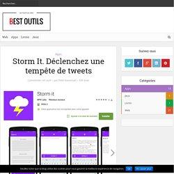 Storm It. Déclenchez une tempête de tweets – Best Outils
