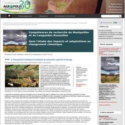 Changement climatique & systèmes de production agricole et élevage - Portail changement climatique, déclinaison web du Dossier @Agropolis International : compétences de recherche en Languedoc-Roussillon, France,2015