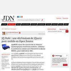 jQ.Mobi : une déclinaison de jQuery pour mobile en Open Source - Journal du Net Développeurs