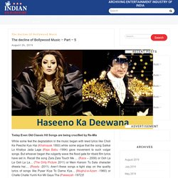 The decline of Bollywood Music - Part - 5