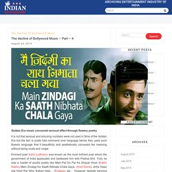 The decline of Bollywood Music - Part - 4