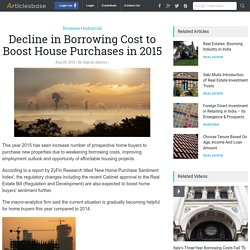 Decline in Borrowing Cost to Boost House Purchases in 2015