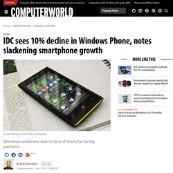 IDC sees 10% decline in Windows Phone, notes slackening smartphone growth