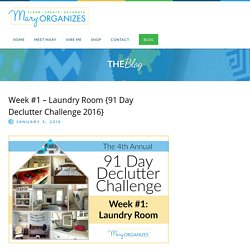 Week #1 – Laundry Room {91 Day Declutter Challenge 2016}