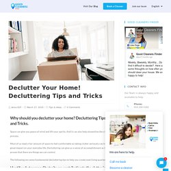Tips and Tricks - Declutter Your Home! Decluttering - Good Cleaners Finder in Rotterdam, Netherlands