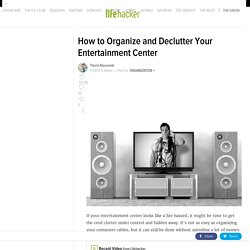 How to Organize and Declutter Your Entertainment Center