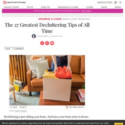 The 27 Best Decluttering Tips of All Time