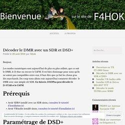 Décoder le DMR avec un SDR et DSD+ – F4HOK