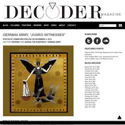 """Decoder Magazine » German Army, """"Jivaro Witnesses"""""""