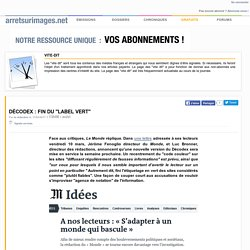 "Décodex : fin du ""label vert"""