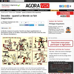 Decodex - quand Le Monde se fait Inquisiteur