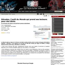 Décodex, l'outil du Monde qui prend ses lecteurs pour des idiots