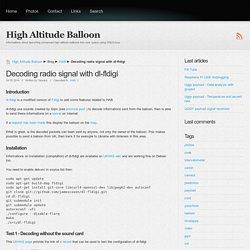 Decoding radio signal with dl-fldigi - High Altitude Balloon