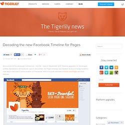 Décryptage complet de la nouvelle Timeline Facebook pour les Pages