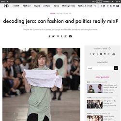 decoding jera: can fashion and politics really mix?