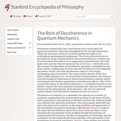 The Role of Decoherence in Quantum Mechanics