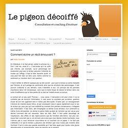 Le Pigeon décoiffé: Comment écrire un récit émouvant ?