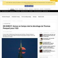 EN DIRECT. Suivez en direct le décollage de Thomas Pesquet pour la Station spatiale internationale