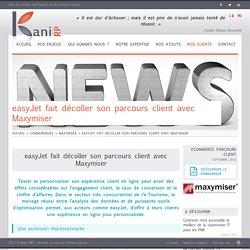 easyJet fait décoller son parcours client avec Maxymiser - Kani RP