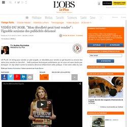 """VIDÉO DU SOIR. """"Mon décolleté peut tout vendre"""" : l'ignoble sexisme des publicités dénoncé"""