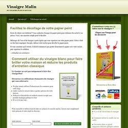 Trucs bricolages trucs id es pearltrees - Decoller papier peint vinaigre ...