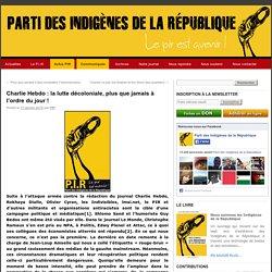 Charlie Hebdo : la lutte décoloniale, plus que jamais à l'ordre du jour !