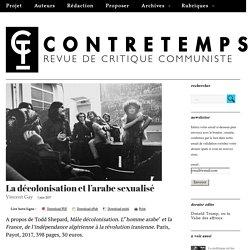 La décolonisation et l'arabe sexualisé – CONTRETEMPS