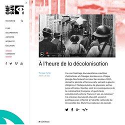 À l'heure de la décolonisation par Monique Fortier