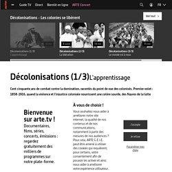Décolonisations (1/3) - L'apprentissage