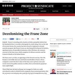 """""""Decolonizing the Franc Zone"""" by Sanou Mbaye"""