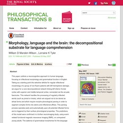Morphology, language and the brain: the decompositional substrate for language comprehension