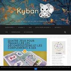 Quatre jeux pour travailler les décompositions et les compléments à dix - La tanière de Kyban