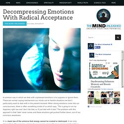 Decompressing Emotions With Radical Acceptance