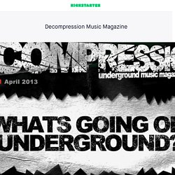 Decompression Music Magazine by Ryan Swainson