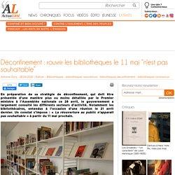 """Déconfinement : rouvrir les bibliothèques le 11 mai """"n'est pas souhaitable"""""""