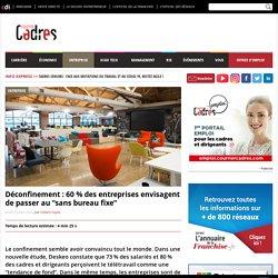 """Déconfinement : 60 % des entreprises envisagent de passer au """"sans bureau fixe"""" - Courrier Cadres"""