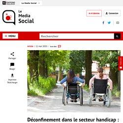 Déconfinement dans le handicap: la doctrine nationale en détails